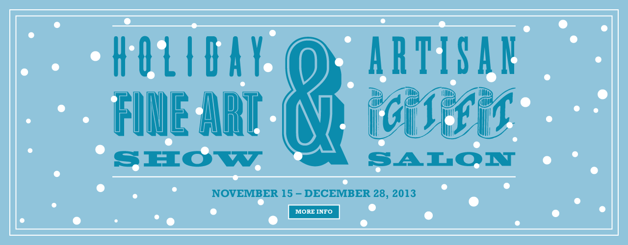 Holiday Fine Art Show & Artisan Gift Salon Hero